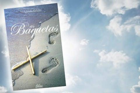 Livro: As Baquetas, de Fabíola Galvão