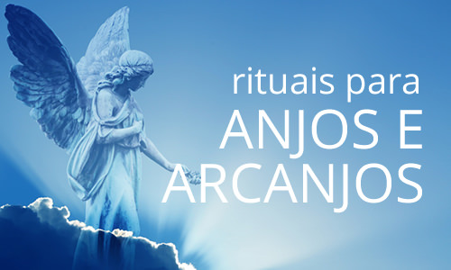 Rituais - Anjos e Arcanjos